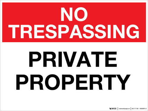 No Trespassing: Private Property - Wall Sign