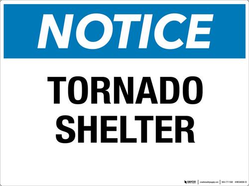 Notice: Tornado Shelter- Wall Sign