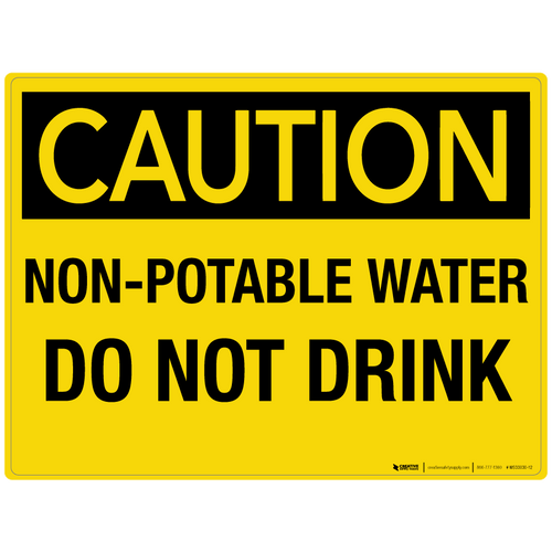 Caution: Non-Potable Water Do Not Drink - Wall Sign