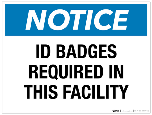 Notice: ID Badges Required in This Facility - Wall Sign