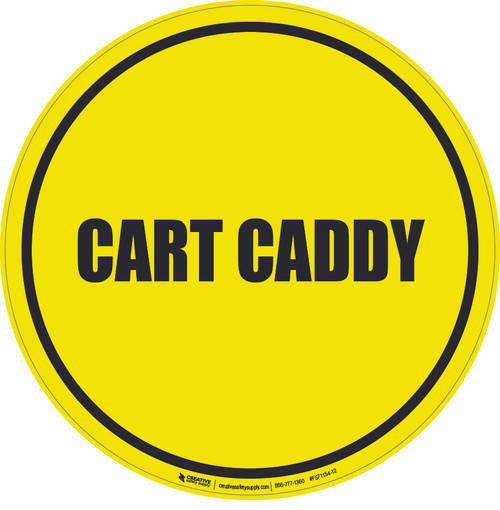 Cart Caddy Floor Sign
