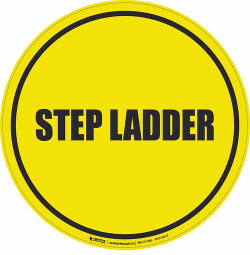 Step Ladder Floor Sign