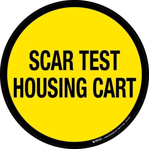 Scar Test Housing Cart Floor Sign