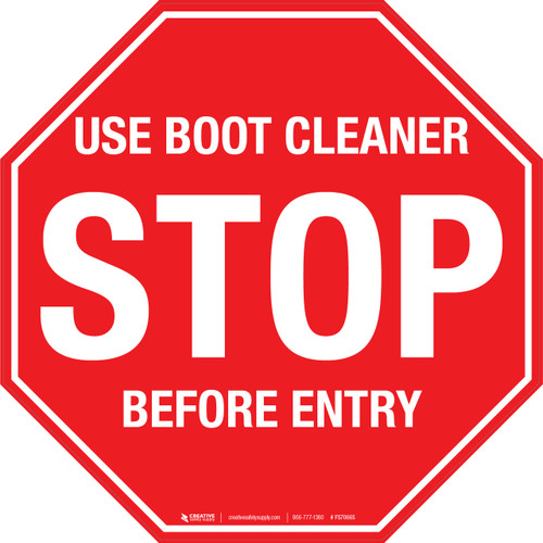 Stop Use Boot Cleaner Before Entry Floor Sign