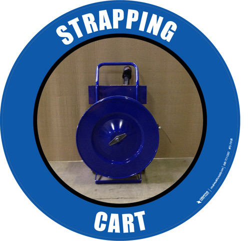 Strapping Cart (Real) Floor Sign
