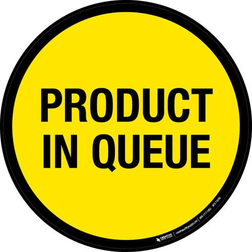 Product In Queue Floor Sign
