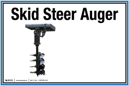 "Wall Sign: (UR) Skid Steer Auger - 12""x18"" (Peel-and-Stick Permanent Adhesive)"
