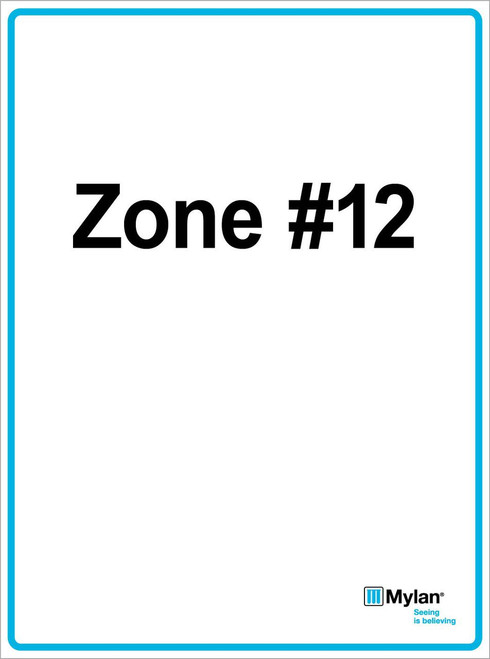 """Wall Sign: (Mylan Logo) Zone #12 15""""x20"""" (Mounted on 3mm PVC) Double Sided"""