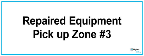 """Wall Sign: (Mylan Logo) Repaired Equipment Pick Up Zone #3 16""""x40"""" (Mounted on 3mm PVC)"""