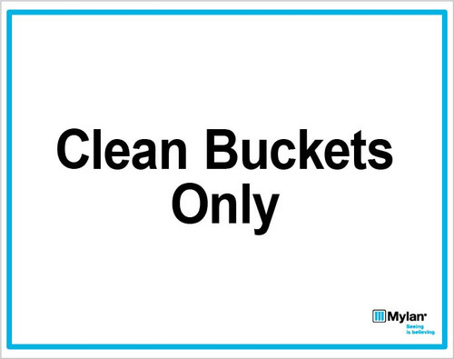 """Wall Sign: (Mylan Logo) Clean Buckets Only 8""""x10"""" (Mounted on 3mm PVC)"""