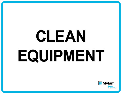 "Wall Sign: (Mylan Logo) Clean Equipment 11""x14"" (Mounted on 3mm PVC)"