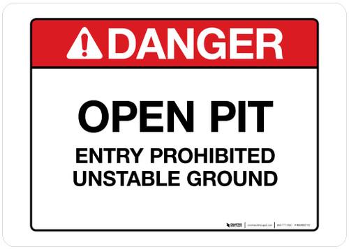 Danger - Open Pit - Wall Sign