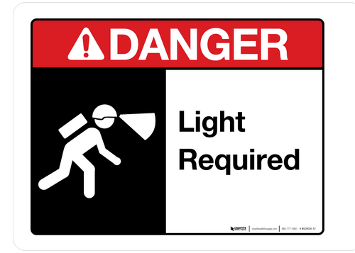 Danger - Light Required - Wall Sign