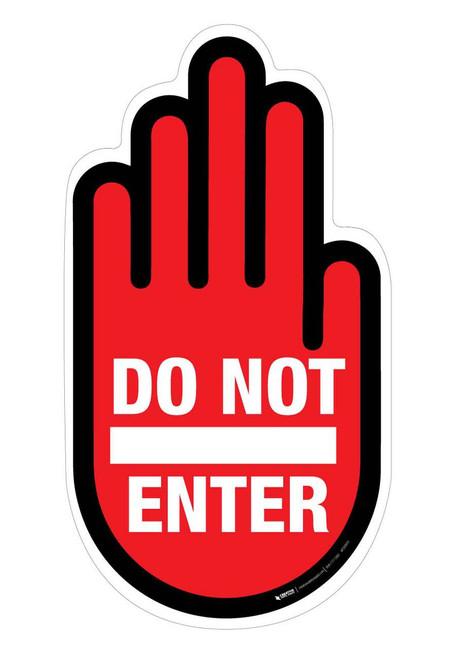 Do Not Enter -Hand - Floor Sign