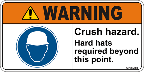 Warning- Crush hazard. Hard hats required beyond this point.