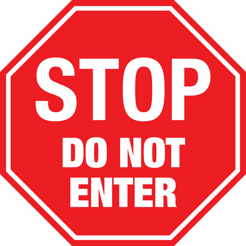 Stop Do Not Enter Floor Sign