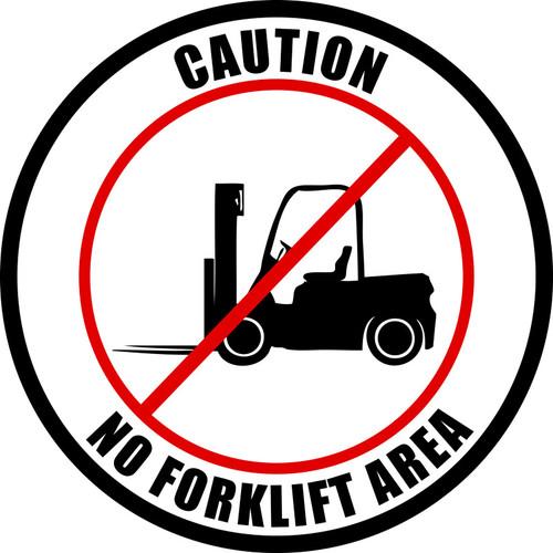 Caution - No forklift area