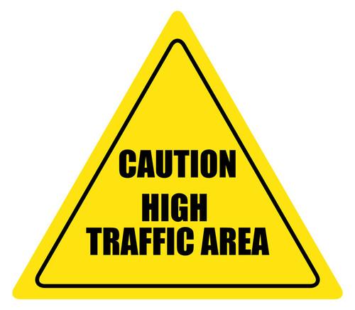 Caution High Traffic Area Floor Sign