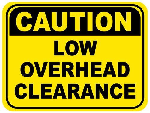 Low Overhead Clearance Floor Sign