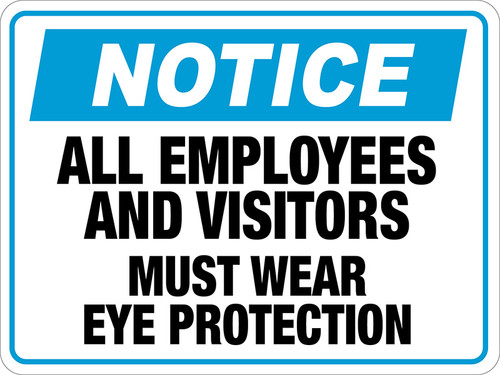 Notice Visitor Eye Protection Floor Sign