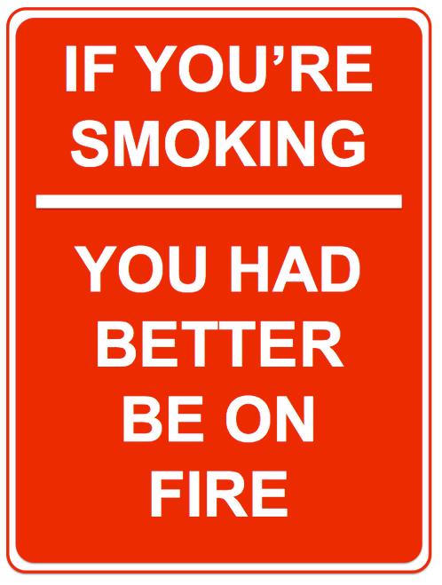 If You're Smoking