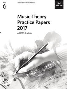ABRSM Music Theory Practice Papers 2017 - Grade 6