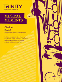 Trinity College London Musical Moments Clarinet Book 1