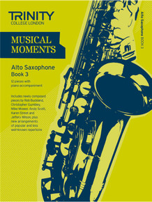 Trinity College London Musical Moments Alto Saxophone Book 3