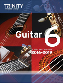 Trinity College London Guitar Exam Pieces 2016-2019 -  Grade 6