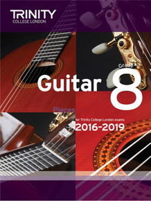 Trinity College London Guitar Exam Pieces 2016-2019 - Grade 8