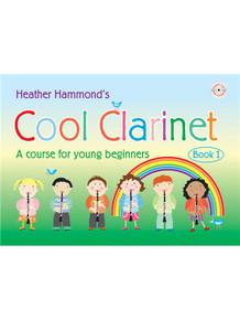 Cool Clarinet Book 1 by Heather Hammond