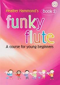 Funky Flute  Book 2 - Heather Hammond
