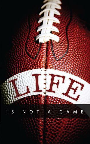 Life Is Not A Game-Football