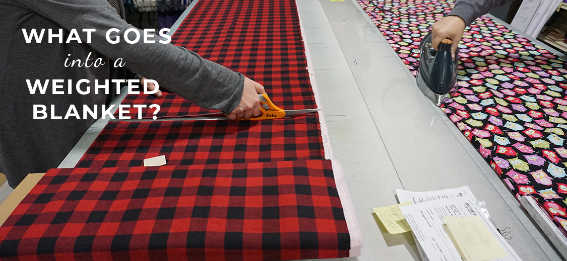 How Weighted Blankets Are Made