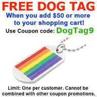 FREE with $50 or more! Coupon Code: DOGTAG9 - Get (1) LGBT Classic Gay Flag Rainbow Dog Tag - LGBT Gay and Lesbian Pride Necklace