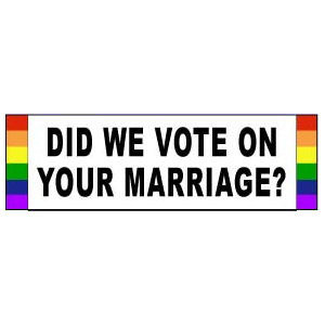 Image of Did We Vote on Your Marriage? Rainbow Pride LGBT Gay and Lesbian Rights Sticker for car