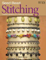 Seed Bead Stitching by Beth Stone CLOSEOUT