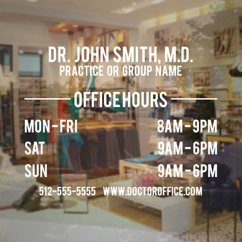 Doctor office vinyl decal store hours sign