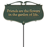 Whitehall  Friends are the Flowers...  - Garden Poem Sign - Aluminum