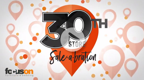 focus-on-furniture-television-30th-store-sale-a-bration-15-sec.jpg