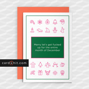 Greeting Cards Christmas Cards Merry let's get fucked up for the entire month of December