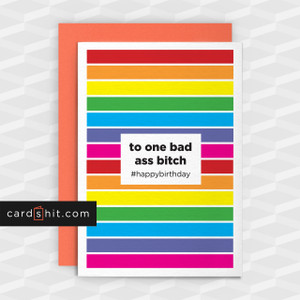 Greeting Cards Gay Cards Birthday Cards to one bad ass bitch #happybirthday