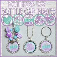 Mother's Day Bottle Cap Images DOWNLOAD