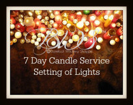 7 Day Candle Service, Custom Setting of Lights for You