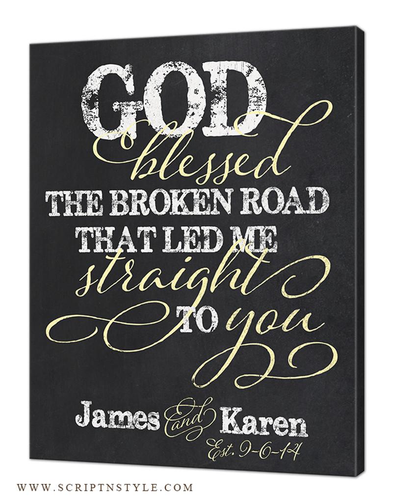 god blessed the broken road sign