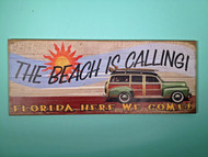 Vintage 50's Woody Sign - The Beach is Calling!!!