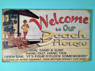 Welcome To Our Beach House - Wooden Sign