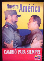Castro and Chavez -- Our America