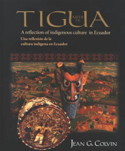 BOOK:  ARTE DE TIGUA  A Reflection of Indigenous Culture in Ecuador