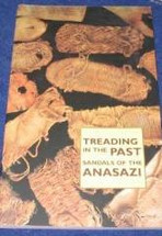 Book:  Treading in the Past, Sandals of the Anasazi